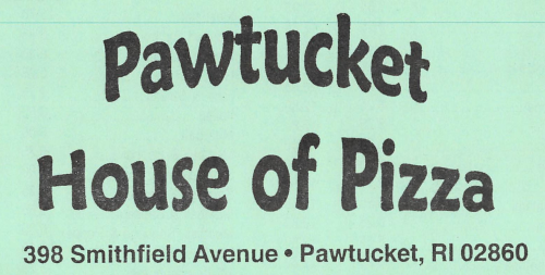 Pawtucket House of Pizza